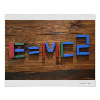 Child's building blocks arranged to show E=mc2 Poster