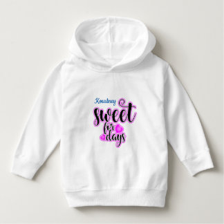 (Child's Name) Sweet For Days Hoodie