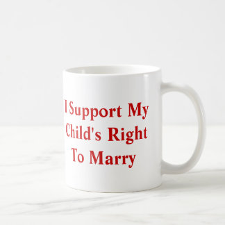Child's Right to Marry Mugs