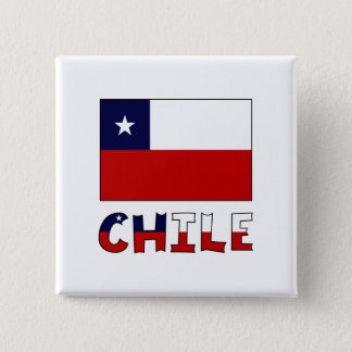 Chile Flag and Name in Color Pinback Button