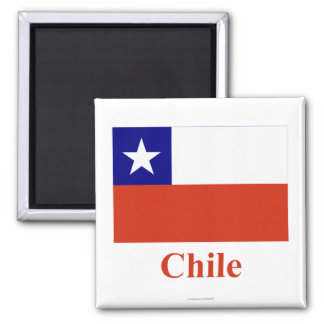 Chile Flag with Name 2 Inch Square Magnet