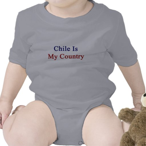 Chile Is My Country Baby Bodysuits
