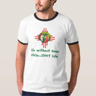 """ChileMonster.com """"Life without Chile..."""" T-Shirt"""