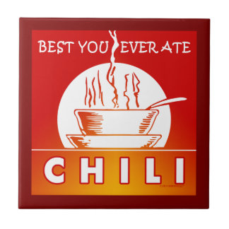 CHILI: Best You Ever Ate Ceramic Tile
