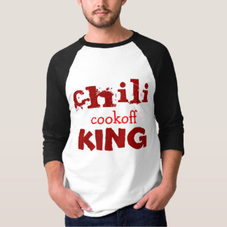 CHILI COOKOFF KING T-SHIRT