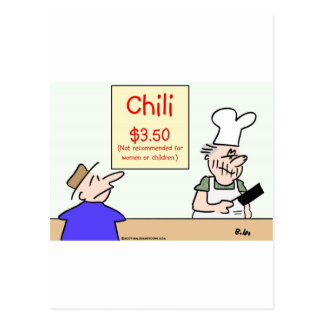 chili not recommended women children postcards