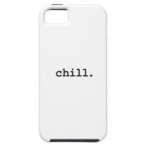 chill. iPhone 5 case