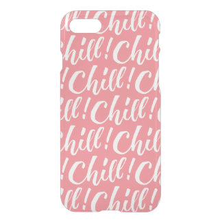 Chill - Hand Lettering Design iPhone 8/7 Case