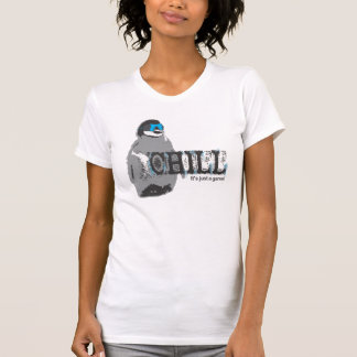 Chill, its just a game! Penguin T-Shirt