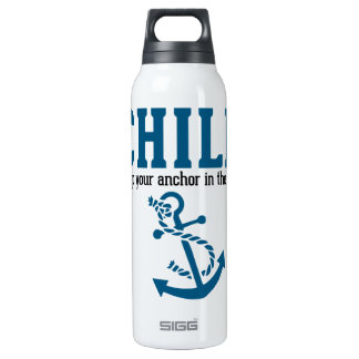 Chill.. Keep Your Anchor in the Sea 16 Oz Insulated SIGG Thermos Water Bottle