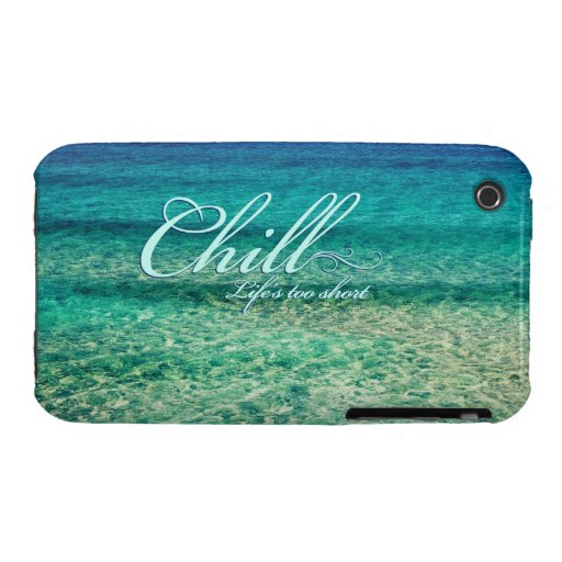 Chill. Life's too short Case-Mate iPhone 3 Case