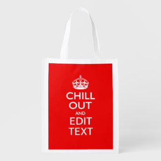 Chill Out and Your Text with Keep Calm Crown RED Grocery Bag