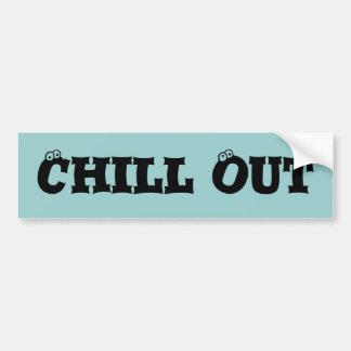 Chill Out Bumper Sticker