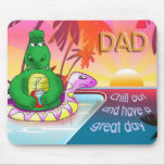 chill out dad mouse pad