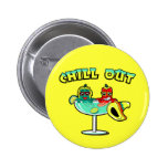 Chill Out Pinback Button