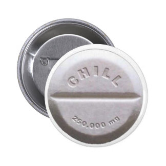 Chill Pill Pinback Buttons
