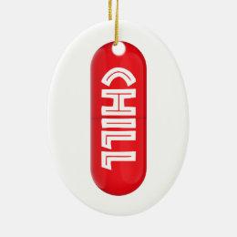 Chill Pill Ceramic Ornament