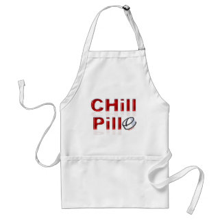 Chill Pill Funny PMS Aprons