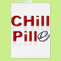 Chill Pill Funny PMS Card