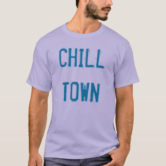"""Chill Town"" t-shirt"