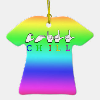 CHILL  WORD SIGN ASL FINGERSPELLED CHRISTMAS ORNAMENT