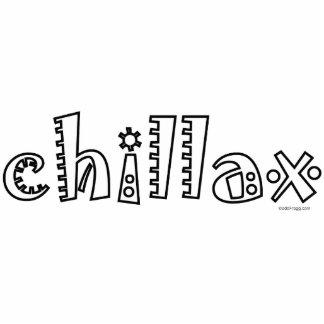 Chillax Acrylic Desktop Sculpture Acrylic Cut Out