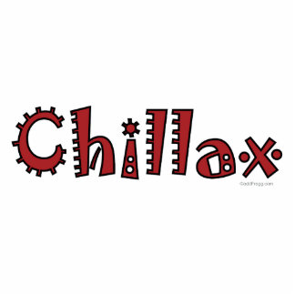 Chillax Acrylic Desktop Sculpture (Red)