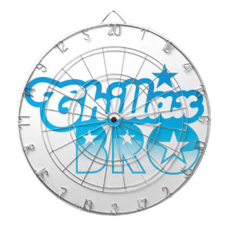 Chillax Bro!  RELAX AND CHILL brother in cool Blue Dart Board