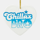 Chillax Bro!  RELAX AND CHILL brother in cool Blue Christmas Tree Ornament
