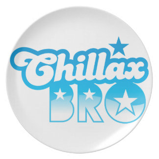 Chillax Bro!  RELAX AND CHILL brother in cool Blue Party Plates