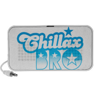 Chillax Bro!  RELAX AND CHILL brother in cool Blue Mp3 Speaker