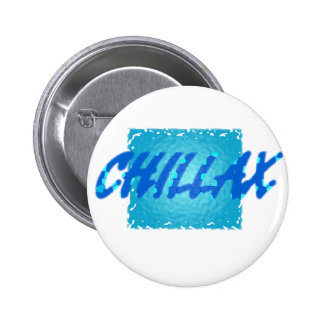 chillax pins