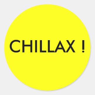 CHILLAX ! CLASSIC ROUND STICKER
