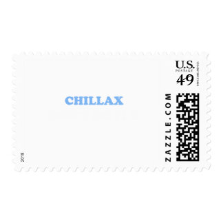 Chillax Don't Do It!!! Postage Stamps