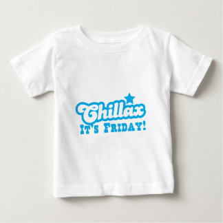 CHILLAX it's FRIDAY in blue Baby T-Shirt