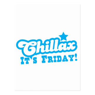 CHILLAX it's FRIDAY in blue Postcard
