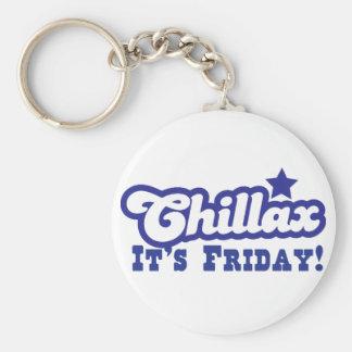 Chillax It's FRIDAY! Keychain