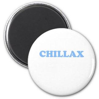 ¡Chillax no lo hace!!! Imán Redondo 5 Cm