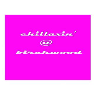 Chillaxin' @ Birchwood Postcard