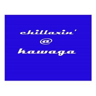 Chillaxin' @ Kawaga Postcard
