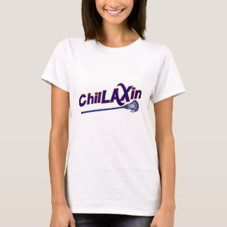 Chillaxin Lacrosse LAX Gifts T-Shirt