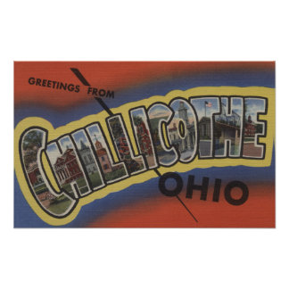 Chillicothe, Ohio - Large Letter Scenes Poster