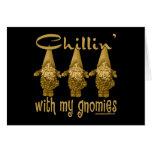 ¡Chillin con mi Gnomies! Felicitacion