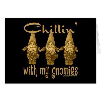 ¡Chillin con mi Gnomies! Tarjeta De Felicitación
