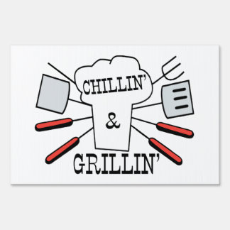 Chillin & Grillin BBQ Fun Lawn Sign