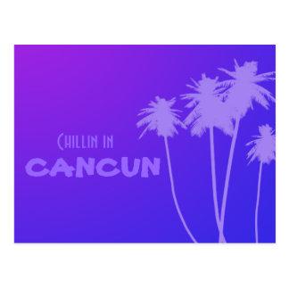 chillin in Cancun postcard