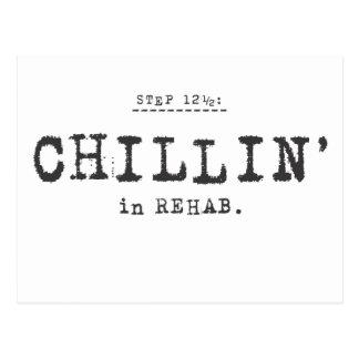 chillin' in rehab. postcard