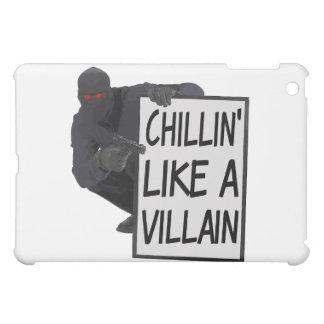 Chillin Like A Villain iPad Mini Case
