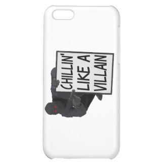 Chillin Like A Villain iPhone 5C Cases