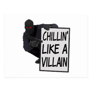 Chillin Like A Villain Postcard